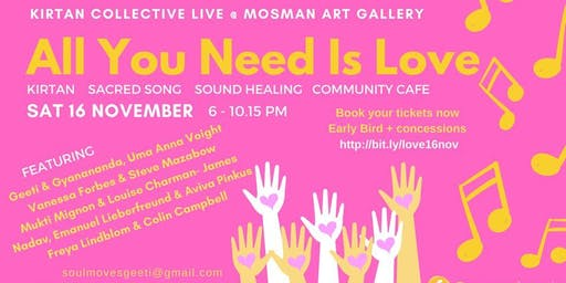 All You Need Is Love! Kirtan Collective Live at Mosman Art Gallery