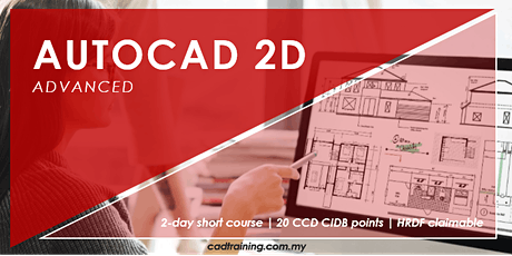 AutoCAD 2D Advanced | 2-day Short Course | 20 CCD CIDB points tickets