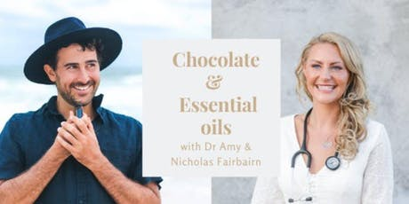 Chocolate & Essential Oils tickets