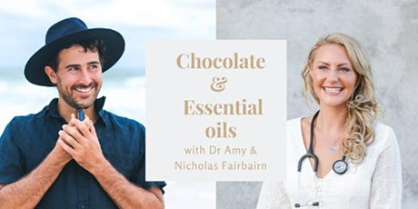 Chocolate & Essential Oils tickets