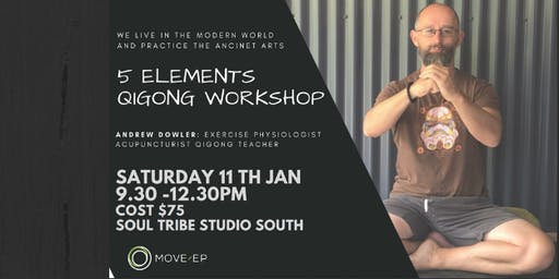 5 Elements Qigong Workshop with Drew