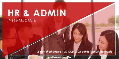 Effective Human Resources Admin Skills Intermediate | 2-day Short Course | 20 CCD CIDB points tickets