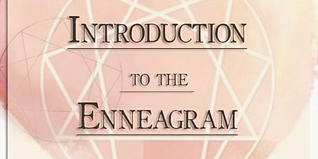 Introduction to the Enneagram Workshop tickets