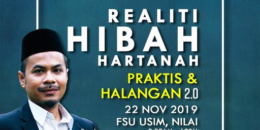 Seminar Realiti Hibah Hartanah : Praktis & Halangan 2.0