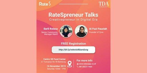 "RatesPreneur Talks : ""Creativepreneur in Digital Era"""