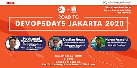 DevOps Indonesia x Shopee - Roadshow to DevOpsDays Jakarta 2020 tickets