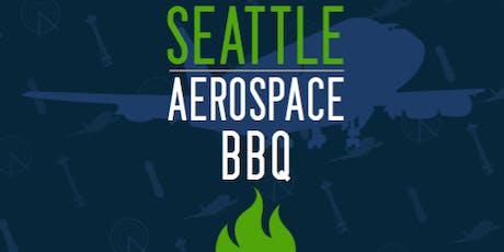 Seattle Aerospace BBQ tickets