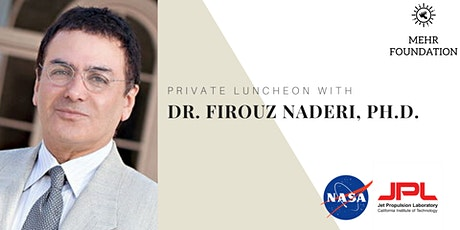 MEHR Private Luncheon With Dr. Firouz Naderi tickets