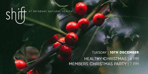 Healthy Christmas Workshop and VIP Christmas Party