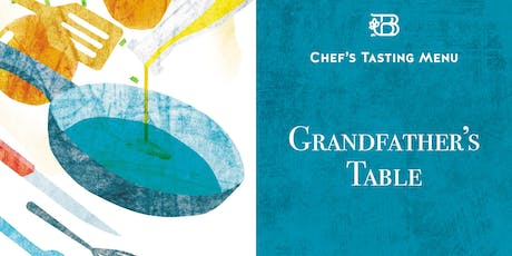 Grandfather's Table — Chef's Tasting Menu tickets