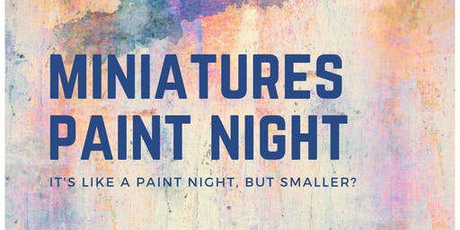 Miniatures Paint Night at Boardwalk Cafe and Games