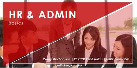 Effective Human Resource Admin Skills - Basics | 2-day Short Course | 20 CCD CIDB points tickets