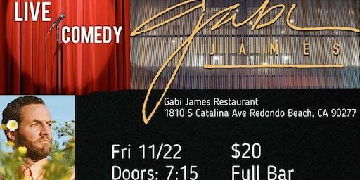 Live Comedy at Gabi James Restaurant!