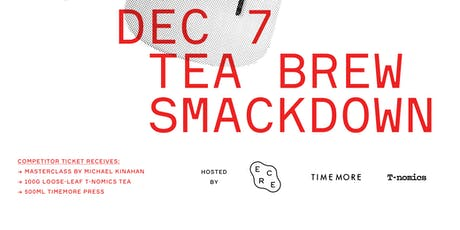 TEA BREW SMACKDOWN tickets
