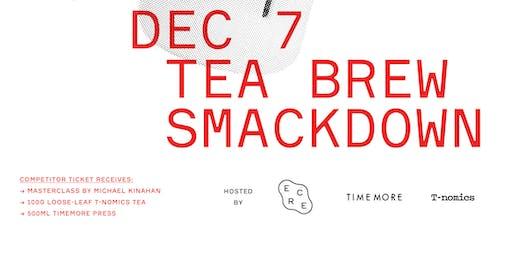 TEA BREW SMACKDOWN