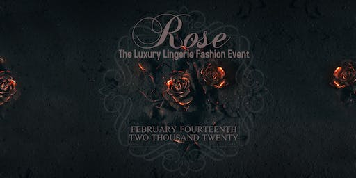 Rose - The Luxury Lingerie Fashion Event