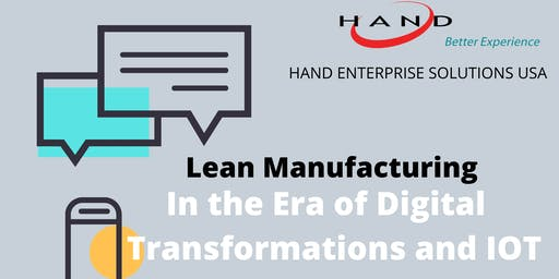 Lean Manufacturing in the Era of Digital Transformation and IoT