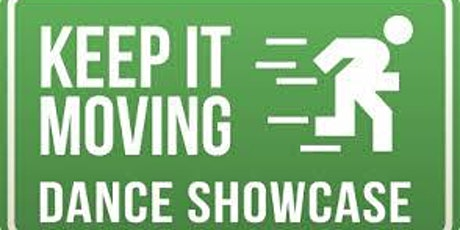 Keep It Moving Dance Showcase - 10 year anniversary special tickets