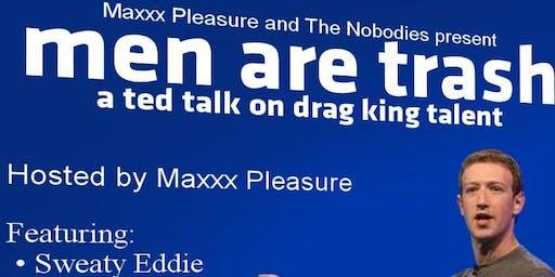 JK Men Are Very Good LOL: A Ted Talk on Drag King Talent