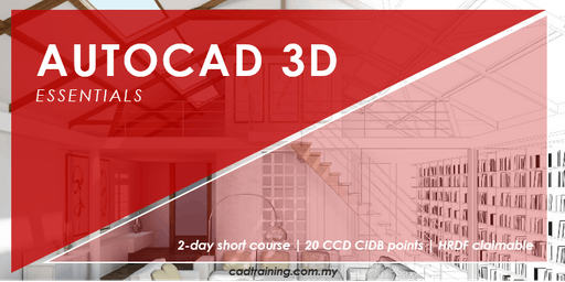 AutoCAD 3D Essentials | 2-day Short Course | 20 CCD CIDB points
