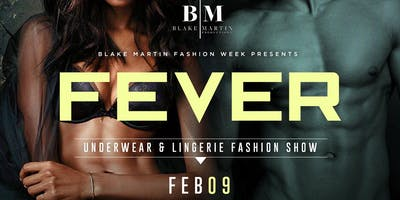 FEVER; An Underwear and Lingerie Fashion Show