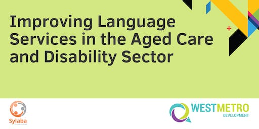 Improving Language Services in the Aged Care and Disability Sector