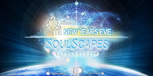 UNITE SoulScapes ~ A New Years Eve Experience