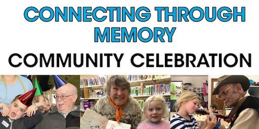 Connecting Through Memory, Community Celebration