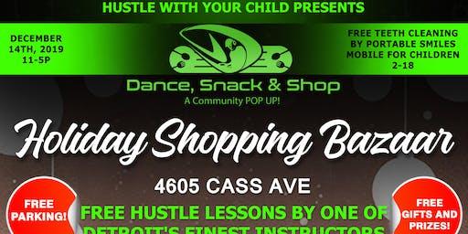 Dance, Snack & Shop - A Community POP UP!