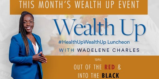 Health up Wealth up Luncheon