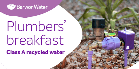 Plumbers'breakfast: Class A recycled water tickets