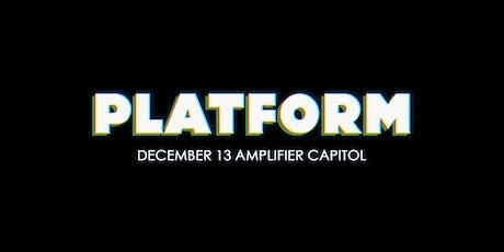 Platform // Volume 3 tickets