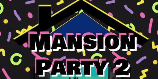 Mansion Party PRT2