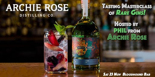 Rare Gins Tasting Masterclass - with Phil from Archie Rose