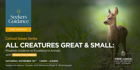 All Creatures Great & Small: Prophetic Guidance on Excellence to Animals tickets