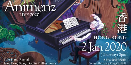 Animenz Live 2020 in Hong Kong 香港 tickets