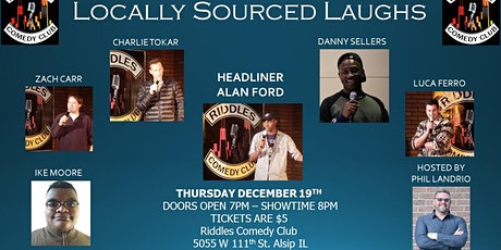 LOCALLY SOURCED LAUGHS Comedy Showcase tickets