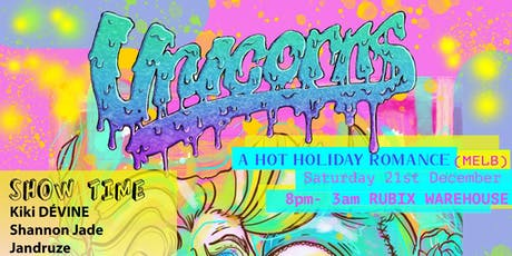 Unicorns - A Hot Holiday Romance (MELB) tickets