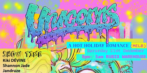 Unicorns - A Hot Holiday Romance (MELB)