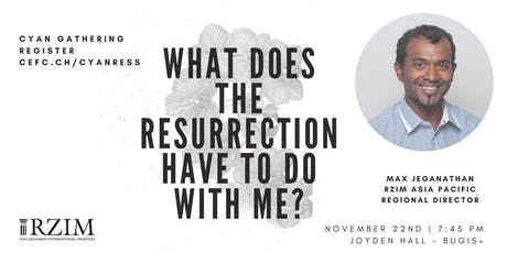 CYAN Gathering: What does the Resurrection have to do with me? tickets