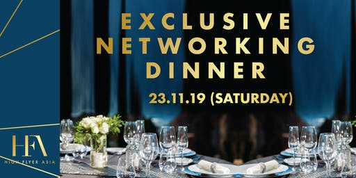 Exclusive Networking Dinner in Bangkok   23 November