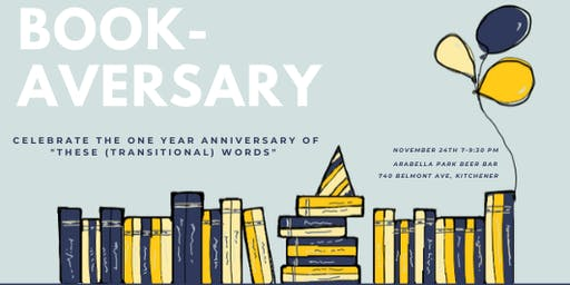 "Bookaversary Celebration for ""These (Transitional) Words"""