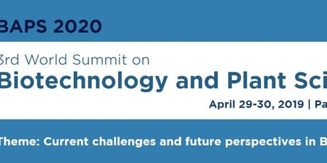 3rd World Summit on Biotechnology and Plant Science tickets