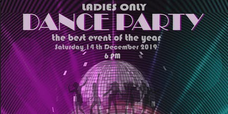 DANCE PARTY FOR LADIES ONLY tickets