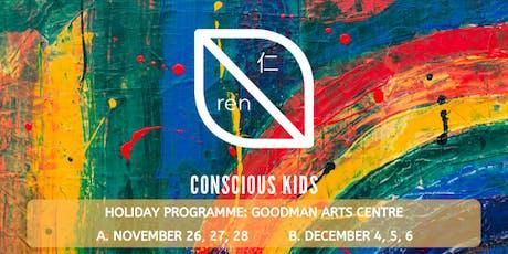Ren 仁 Conscious Kids: Children's Workshop for ages 5-7 (Set B) tickets
