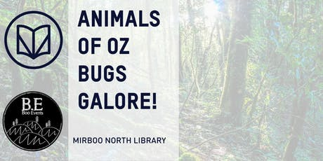 Animals of Oz - Bugs! tickets