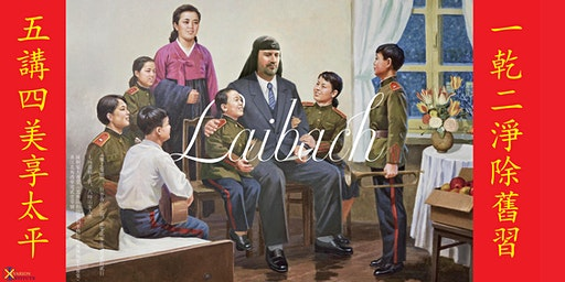 The Sound Of Music, Laibach live in Hong Kong《樂之聲韻》拉爸香江之敘