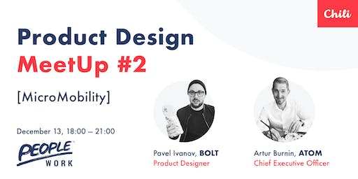 Product Design Meetup #2  | Micromobility