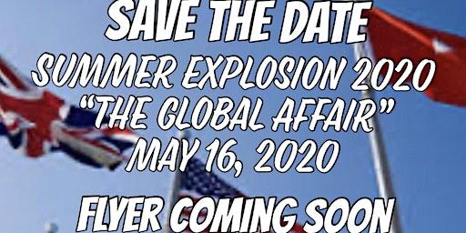 "Summer Explosion 2020 ""THE SEXY GLOBAL AFFAIR"""
