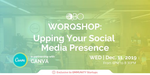 WORQSHOP: Upping Your Social Media Presence with Canva